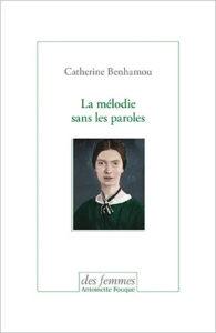 Catherine Benhamou : La mélodie sans les paroles