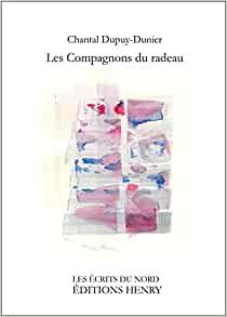 Les compagnons du radeau : Chantal Dupuy-Dunier