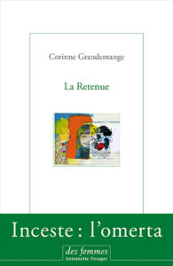 Grandemange Corinne : La Retenue