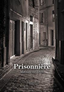 Prisonnière : Mathilde Bernié
