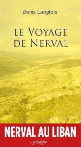 Le Voyage de Nerval